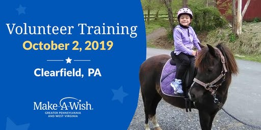 Make-A-Wish Volunteer Training - Clearfield, PA