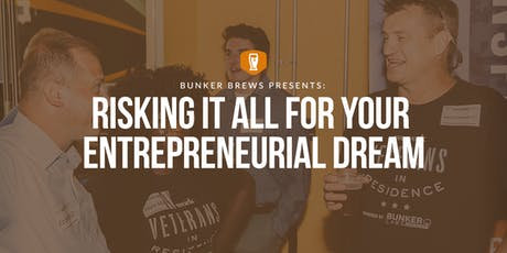 Bunker Brews Madison: Risking It All for Your Entrepreneurial Dream tickets
