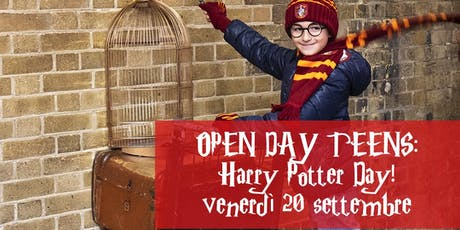 Open Day Teens: Harry Potter Day!  biglietti