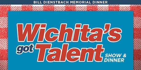 Bill Dienstbach Memorial Wichita's Got Talent Dinner & Auction tickets