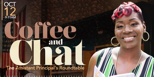 Coffee & Chat: The Assistant Principal's Roundtable