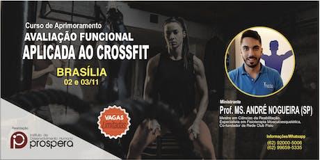[BRASÍLIA] CURSO AVALIAÇÃO FUNCIONAL APLICADA AO CROSSFIT ingressos