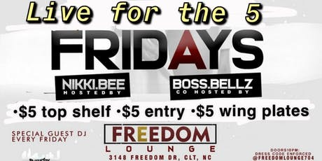 Live For The 5 Fridays at Freedom  tickets