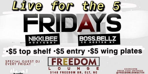 Live For The 5 Fridays at Freedom