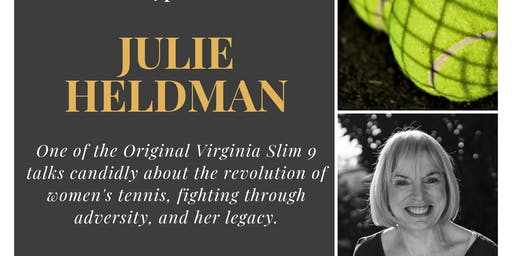 Glass Ceiling Series: Featuring Virginia Slims Tennis Legend Julie Heldman