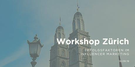 Workshop - Erfolgsfaktoren im Influencer Marketing | TGIM, Zürich Tickets