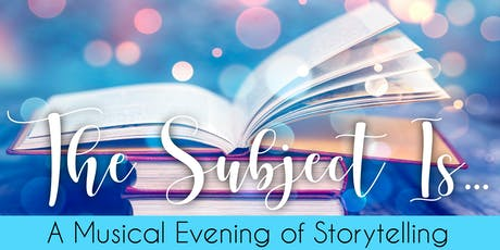 THE SUBJECT IS - Friday, September 20, 8:00PM tickets