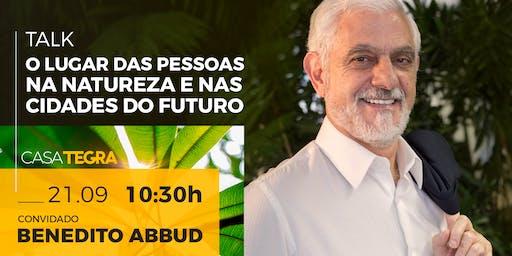 """Talk """"O lugar das pessoas na natureza e nas cidades do futuro"""""""