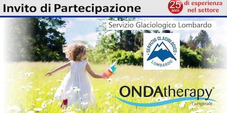 """Serata """"Prevenzione e Salute""""  Onda therapy con il Servizio Glaciologico Lombardo biglietti"""