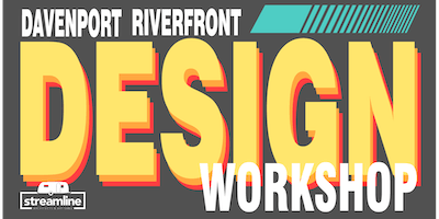 Davenport Riverfront Design Workshop