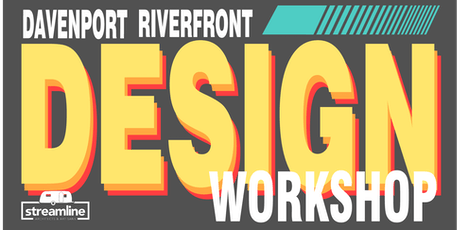 Davenport Riverfront Design Workshop tickets