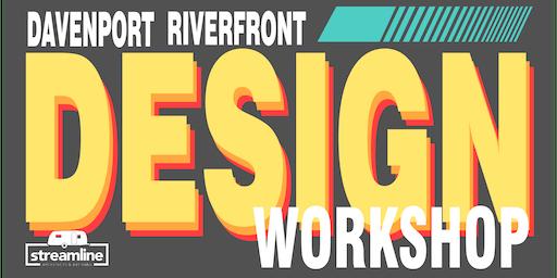 Davenport Riverfront Design Workshop