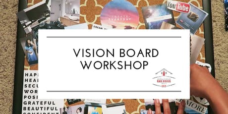 GOAL SETTING - VISION BOARD WORKSHOP tickets