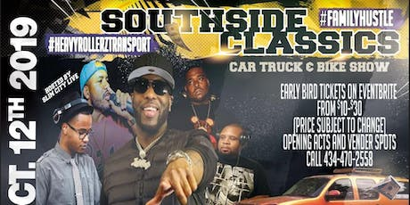 SOUTHSIDE CLASSICS CAR TRUCK AND BIKE SHOW tickets