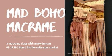 Mad Boho Macrame Class tickets