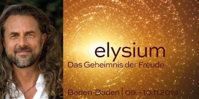 elysium | DAS GEHEIMNIS DER FREUDE | Workshop in Baden-Baden