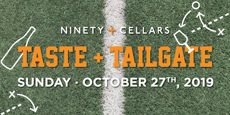 90+ Cellars Taste and Tailgate tickets