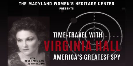 Time-Travel with Virginia Hall America's Greatest Spy tickets