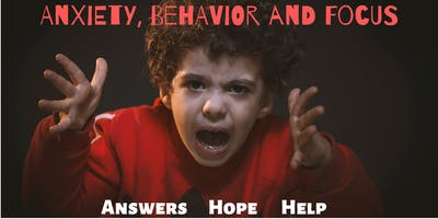 Anxiety, Behavior and Focus