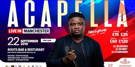 ACAPELLA LIVE IN MANCHESTER  tickets