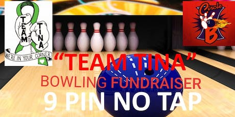 """Team Tina"" Bowling Fundraiser tickets"