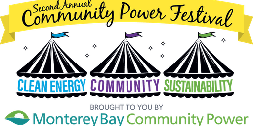 2nd Annual Community Power Festival by Monterey Bay Community Power