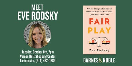 Eve Rodsky discusses her new book - FAIR PLAY - at Barnes & Noble in Eastchester, NY tickets