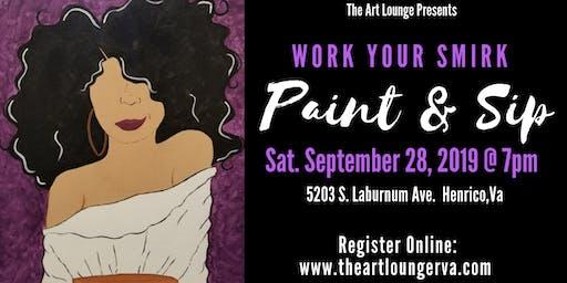 Work Your Smirk Paint & Sip
