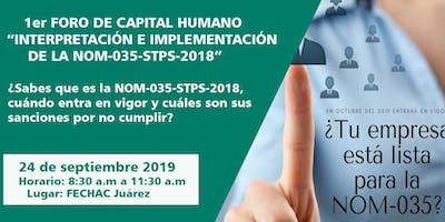 """1er foro """"interpretación e implementación de la norma NOM-035-STPS-2018"""""""