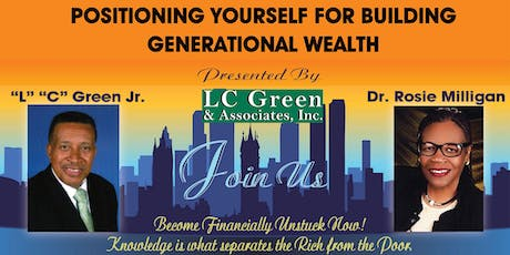 POSITIONING YOURSELF FOR BUILDING GENERATIONAL WEALTH			tickets