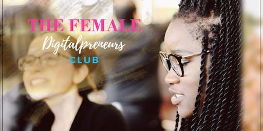 The Female Digitalpreneurs Club Kickoff Meetup