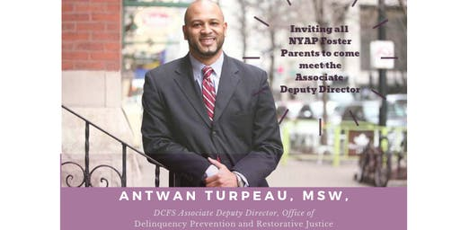 NYAP  Welcomes Antwan Turpeau, MSW, DCFS Associate Deputy Director