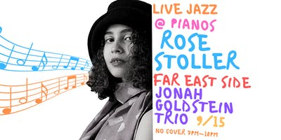Live Jazz: Rose Stoller, Far East Side, Jonah Goldstein **** (Free)