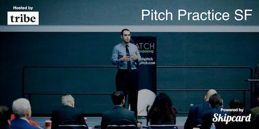 Pitch Practice SF (October 2019)
