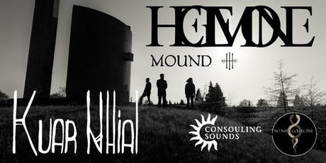 NNC w/ Hegemone + Kuar Nhial + Mound tickets