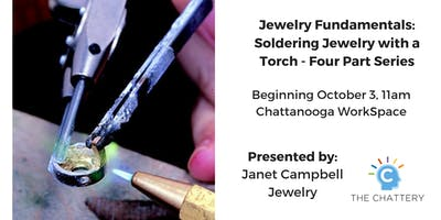 Jewelry Fundamentals: Soldering Jewelry with a Torch - Morning Series