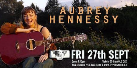 Aubrey Hennessy tickets