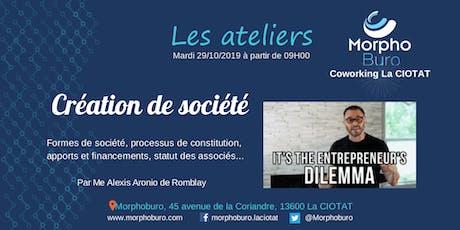 Atelier Création de société : forme juridique, constitution, apports & financements, statuts billets