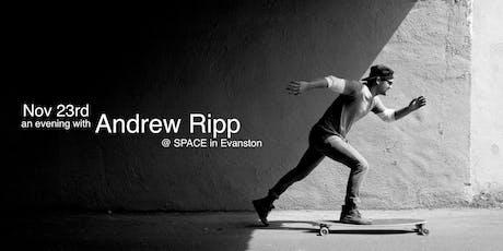 Andrew Ripp tickets