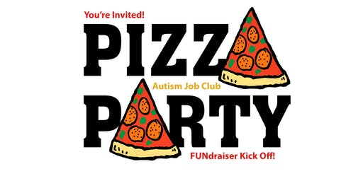 Join Us for a PIZZA PARTY FUNdraiser |  All Welcome