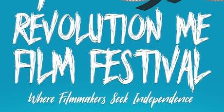 2019 REVOLUTION ME FILM FESTIVAL tickets