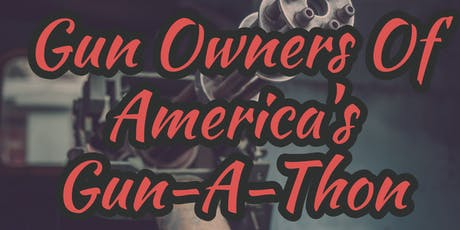 Gun Owners of America's Gun-A-Thon tickets