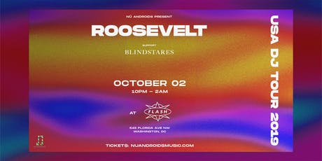 Roosevelt [DJ Set] w/ Blindstares at Flash (21+) tickets