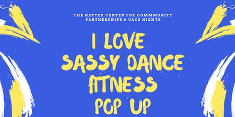 Free: I Love Sassy Dance Fitness Pop Up tickets