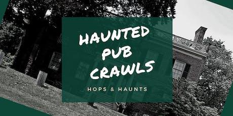 Haunted Pub Crawl 2019 - Hops & Haunts  tickets