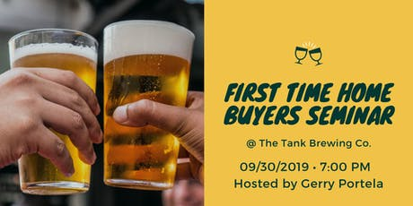 First Time Home Buyers Seminar @ The Tank Brewing Co. tickets