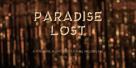 Screaming Alley Presents PARADISE LOST, an event for Halloween tickets
