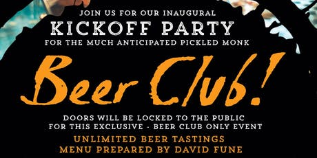 Pickled Monk Beer Club Kickoff Party tickets