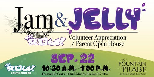 Jam and Jelly Volunteer Appreciation & Parent Open House 2019