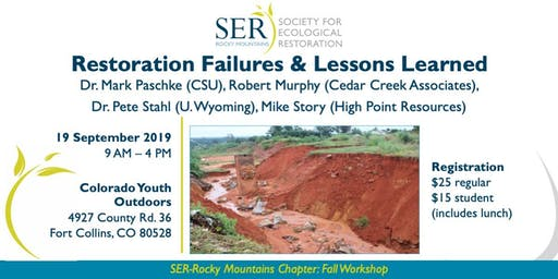 Restoration Failures and Lessons Learned: Society for Ecological Restoration Workshop